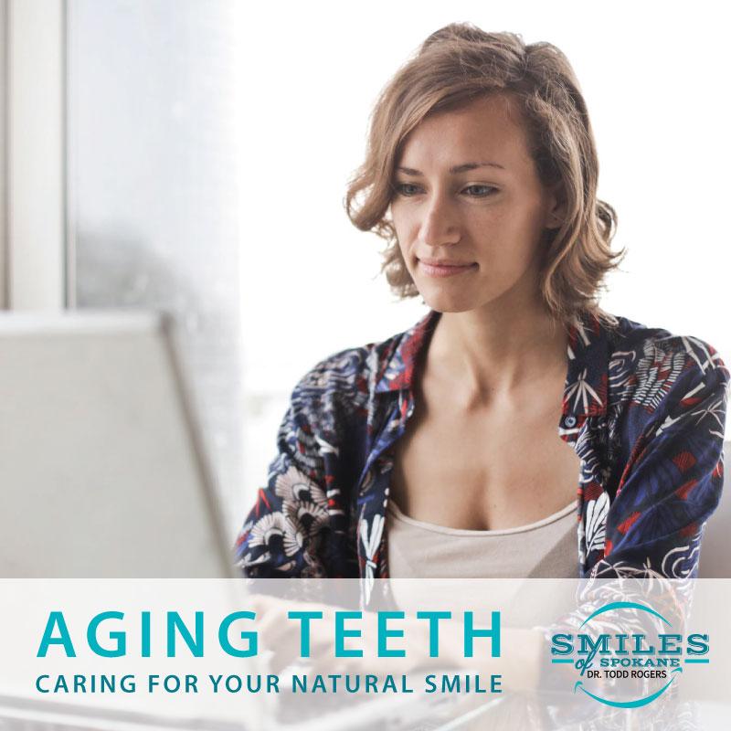 Smiles-of-Spokane-Aging-Teeth